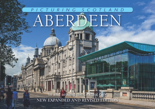 Jacket of Picturing Scotland: Aberdeen (2nd edition, Expanded and Revised)