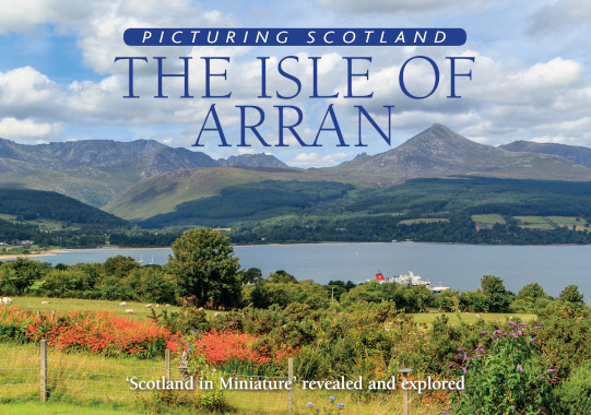 Jacket of Picturing Scotland: The Isle of Arran