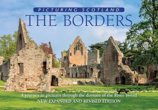 Jacket of Picturing Scotland: The Borders (2nd edition, Expanded and Revised)