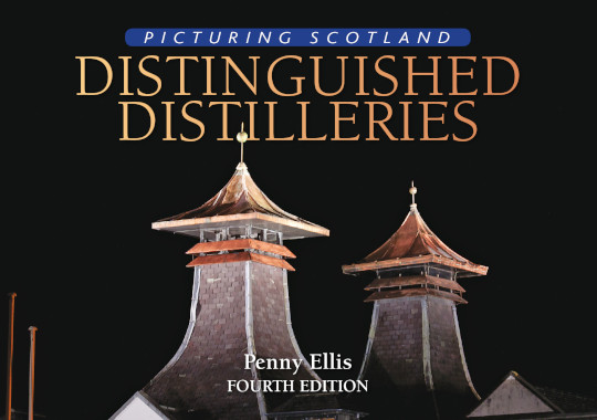 Jacket of Picturing Scotland: Distinguished Distilleries (4th Edition)