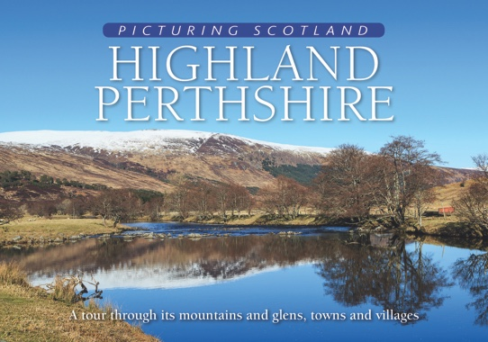 Jacket of Picturing Scotland: Highland Perthshire