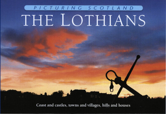 Jacket of Picturing Scotland: The Lothians (North Berwick Jacket)